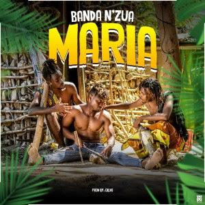 BAIXAR MP3 | Banda Nzua - Maria (Prod. Gildo) | 2019