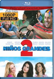Niños Grandes 2 [2013] [1080p BRrip] [Latino-Inglés] [GoogleDrive]