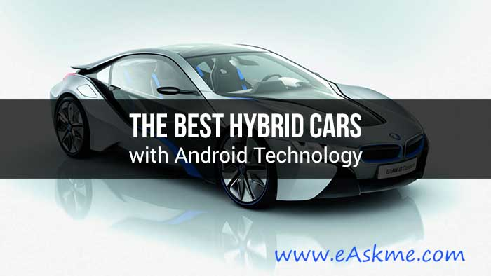 the best hybrid cars with android technology 2018. Black Bedroom Furniture Sets. Home Design Ideas