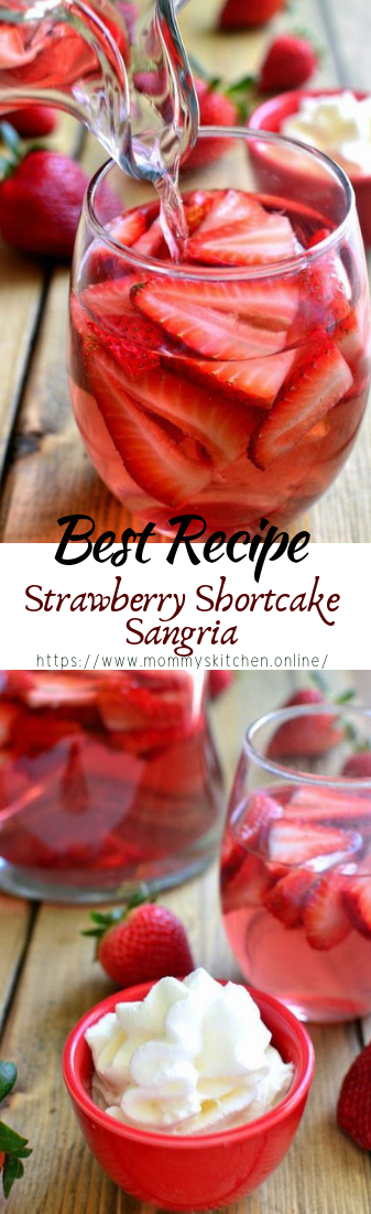 Strawberry Shortcake Sangria #healthydrink #easyrecipe #cocktail #smoothie #strawberry