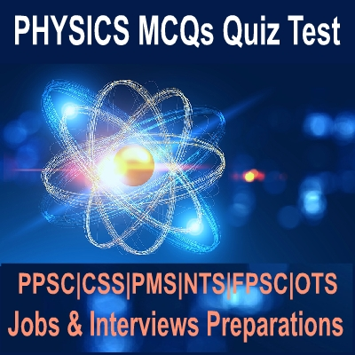 Objective Type Physics Short Question Answers Preparations Online