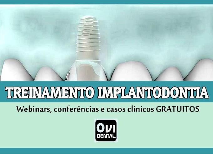 TREINAMENTO IMPLANTODONTIA: Mais de 20 vídeos que incluem webinars, conferências e casos clínicos GRATUITOS para compartilhar