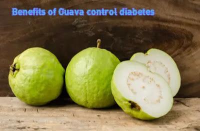 Benefits of Guava control diabetes