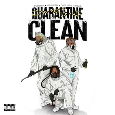 Turbo - Quarantine Clean Ft. Gunna & Young Thug (Audio)