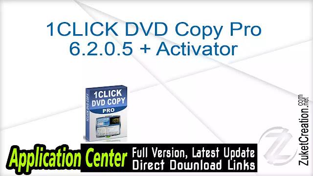 1CLICK DVD Copy Pro 6.2.0.5 + Activator