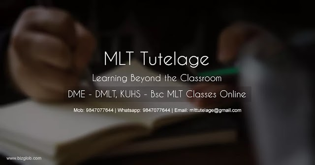 MLT Tutelage - MLT, DMLT, KUHS BSc, PSC, DME, DHS Online Coaching Center in Thiruvananthapuram