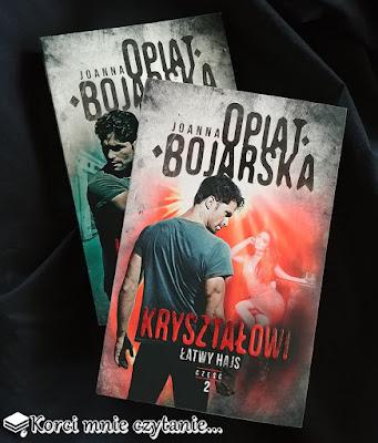 """Joanna Opiat-Bojarska """"Kryształowi. Łatwy hajs"""""""