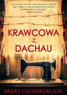 """""""Krawcowa z Dachau"""" Mary Chamberlain"""