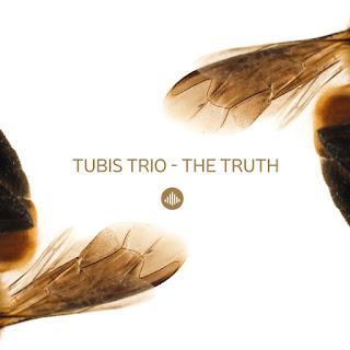 "Tubis Trio: ""The Truth"" / stereojazz"