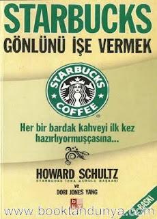 Howard Schultz - Starbucks Gönlünü İşe Vermek