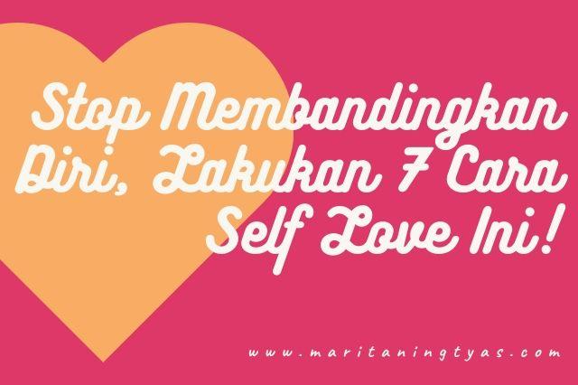 lakukan 7 cara self love ini agar kamu bahagia