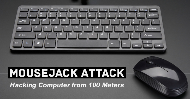 How to Hack a Computer from 100 Meters by Hijacking its Wireless Mouse or Keyboard
