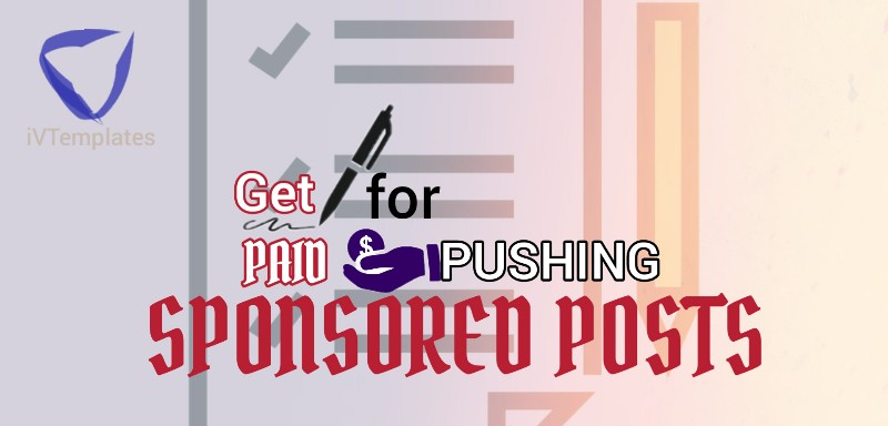 Get Paid to Publish Sponsored Posts on your Blog - 14 Easy Ways to Start Making Money from your Blog