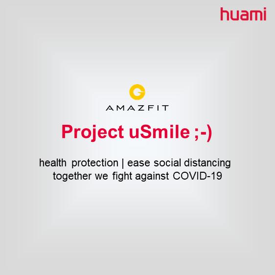 Huami Amazfit 'Project uSmile'