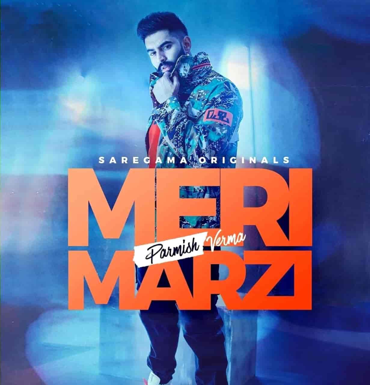 Meri Marzi Punjabi Song Image Features Parmish Verma