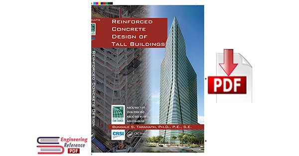 Reinforced Concrete Design of Tall Buildings 1st Edition by Bungale S. Taranath