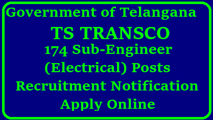 TSTRANSCO Recruitment 2018 Notification for 174 Sub-Engineer (Electrical) Posts – Apply Online tstransco.cgg.gov.in TSTRANSCO Recruitment 2018 Notification for 174 Sub-Engineer (Electrical) Posts Transmission Corporation of Telangana Limited (TSTRANSCO) has come in front of you with a attractive number of vacancies for the post of Sub-Engineer/Electrical in various substations. So, guys it is a perfect time to all the young graduates those who are searching for the Telangana Govt Jobs. The application process has not started yet it will start from 3rd week of January. For more details you can refer the official site http://tstransco.cgg.gov.in . Transmission-Corporation-of-Telangana-Limited-TSTRANSCO-recruitment-notification-for174-sub-engineer-electrical-posts-apply-online-tstransco.cgg.gov.in-download-syllabus-model-question-papers-hall-tickets-answer-key-results-selection-list/2017/12/Transmission-Corporation-of-Telangana-Limited-TSTRANSCO-recruitment-notification-for174-sub-engineer-electrical-posts-apply-online-tstransco.cgg.gov.in-download-syllabus-model-question-papers-hall-tickets-answer-key-results-selection-list.html