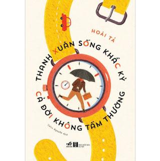 Thanh Xuân Sống Khắc Kỷ Cả Đời Không Tầm Thường ebook PDF EPUB AWZ3 PRC MOBI