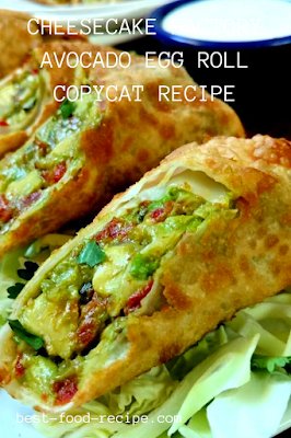 CHEESECAKE FACTORY AVOCADO EGG ROLL COPYCAT RECIPE