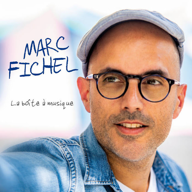 """Avec """"Encore Un Instant"""", le bonheur c'est simple comme un album de Marc Fichel."""