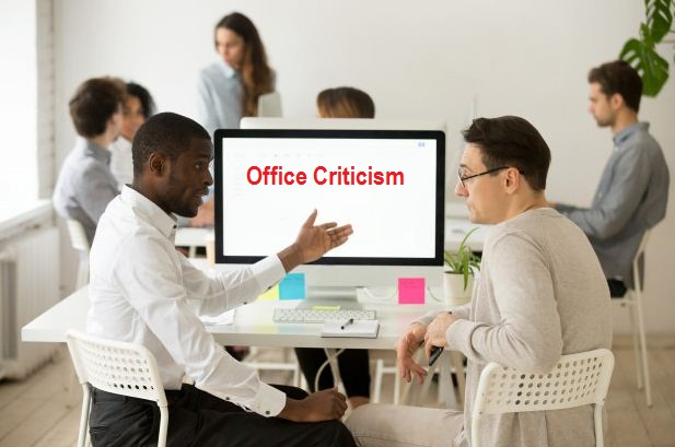 How to Handle Office Criticism to Your Best Advantage