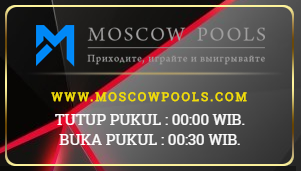PREDIKSI MOSCOW POOLS HARI MINGGU 05 AGUSTUS 2018