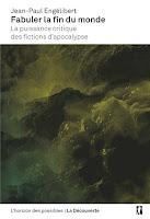 jean paul engelibert fabuler la fin du monde puissance critique des fictions apocalypse la découverte