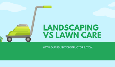 Differences between lawn care and landscaping