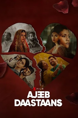 Ajeeb Daastaans (2021) Hindi 720p WEB HDRip ESub x265 HEVC 640Mb