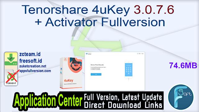 Tenorshare 4uKey 3.0.7.6 + Activator Fullversion