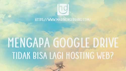 Mengapa Google Drive Tidak Bisa Lagi Hosting Web?