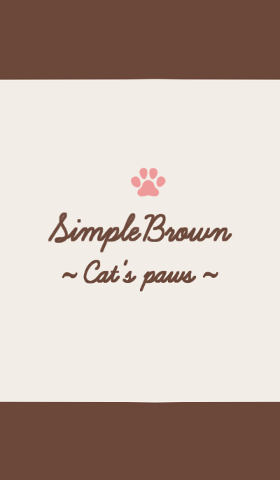 Simple Brown ~Cat's paws~