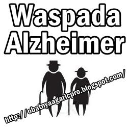 Obat Alzheimer Yang Memberi Gebrakan Terhadap Kesembuhan