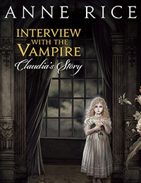 Interview With the Vampire: Claudia's Story Comic