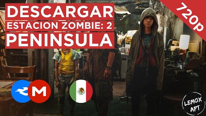 ✅ | DESCARGAR EL ESTACION ZOMBIE 2 - PENINSULA (2020) | LATINO |  720p