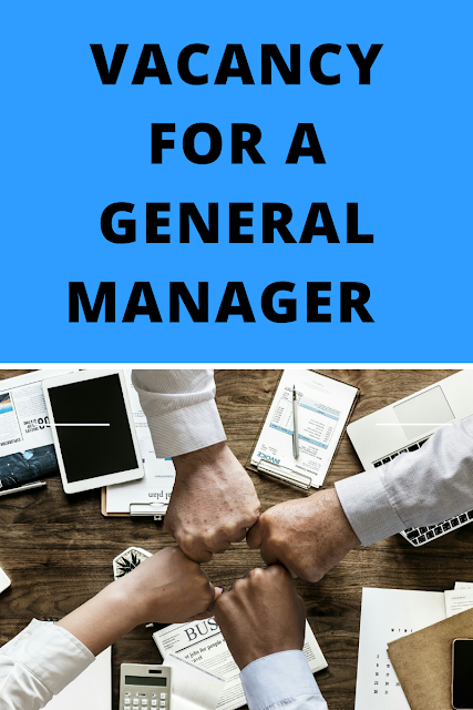 Vacancy for a General Manager