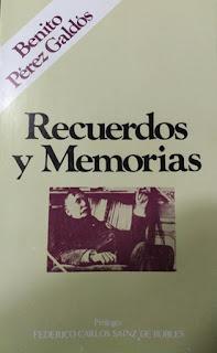 Recuerdos y memorias Benito Pérez Galdós