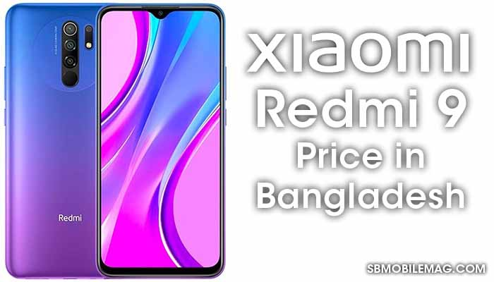 Xiaomi Redmi 9, Xiaomi Redmi 9 Price, Xiaomi Redmi 9 Price in Bangladesh