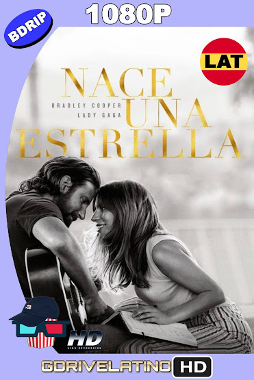 Nace Una Estrella (2018) BDRip 1080p Latino-Ingles MKV