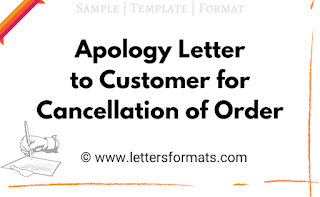 Apology Letter to Customer for Cancellation of Order (Sample)