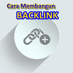 5 Cara Membuat Backlink Berkualitas dan Benar Untuk Blog