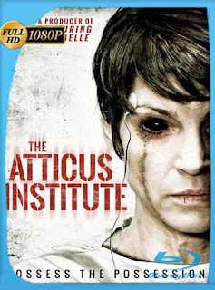 El Instituto Atticus 2015 HD [1080p] Latino [GoogleDrive] DizonHD