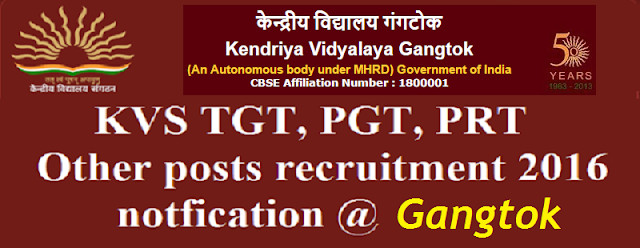 KVS,TGT, PGT, PRT, recruitment,Gangtok