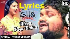 Mora Hosa Nanhi (Ishq PuniThare) Song Lyrics