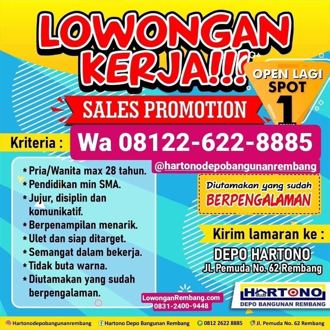 MUDAH & GRATIS Melamar Lowongan Kerja Posisi Sales Promotion Toko Bangunan Depo Hartono Rembang Yang Buka Spot Satu Lagi