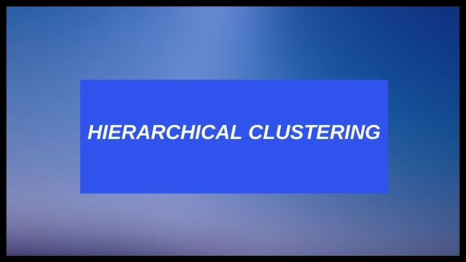 Hierarchical Clustering - Dendogram, Agglomerative & Divisive