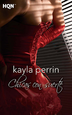 Kayla Perrin - ChicaS Con Suerte