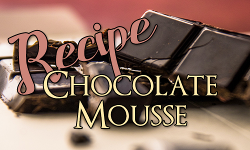 Recipe: Chocolate Mousse