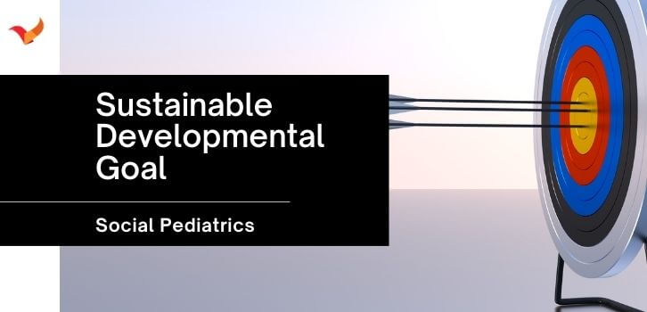 role of pediatrician in sustainable developmental goal for children
