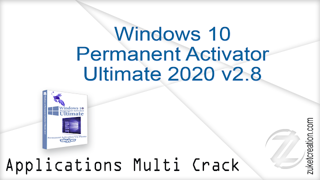 Windows 10 Permanent Activator Ultimate 2020 v2.8